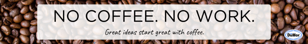 coffee bean background with the words no coffee no work great ideas start with great coffee on it